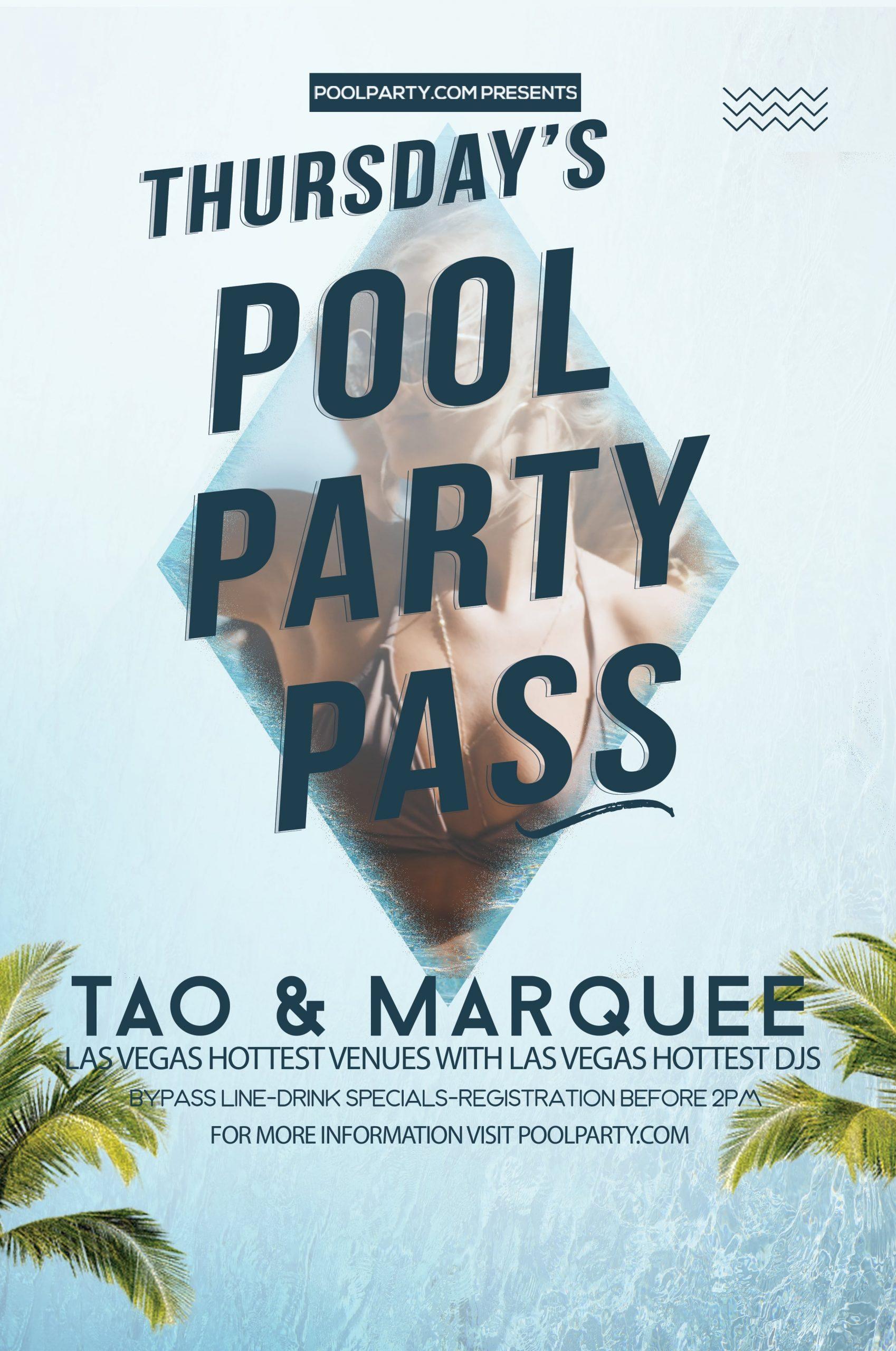 Thursday's Vegas Pool Party Pass (April 30th 2020) VIP Pass Marquee & Tao Nightclub