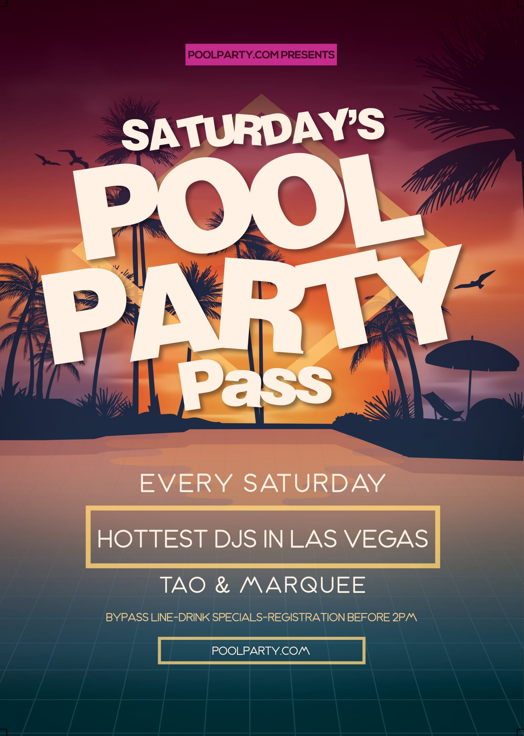 Saturday's Pool Party Pass (August 31st)*NOW INCLUDING FREE ADMISSION TO TAO NIGHTCLUB*