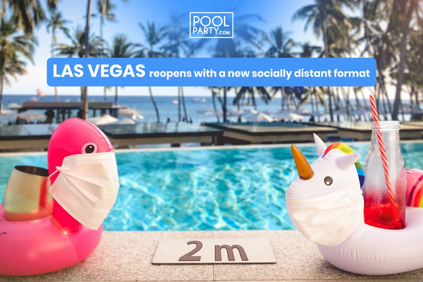 Vegas Pool Parties Reopens after COVID 19